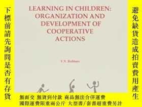 二手書博民逛書店Learning罕見In Children: Organization And Development Of Co