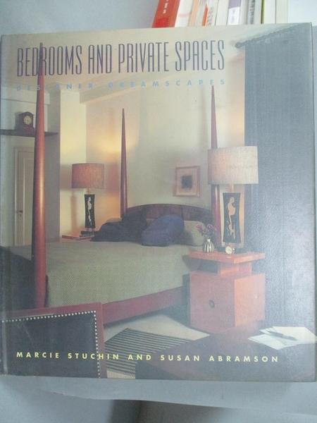 【書寶二手書T2/設計_QHS】Bedrooms and private spaces_Marcie Stuchin,