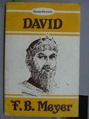 【書寶二手書T8/原文小說_IAX】DAVID_F.B.Meyer