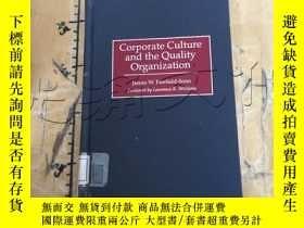 二手書博民逛書店Corporate罕見Culture and the Quali