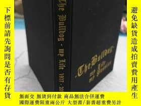 二手書博民逛書店Bulldogs:罕見My Passion, My LifeY1