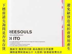 二手書博民逛書店Freesouls罕見Captured And Released By Joi ItoY256260 Joic