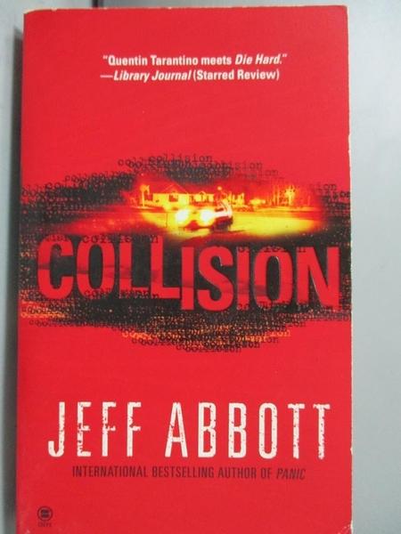 【書寶二手書T6/原文小說_MOD】Collision_Abbott, Jeff