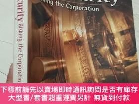 二手書博民逛書店IT罕見Security: Risking the Corporation-IT安全:冒公司風險Y12880