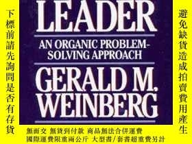 二手書博民逛書店Becoming罕見A Technical LeaderY307751 Gerald M. Weinberg