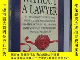 二手書博民逛書店Law罕見without a Lawyer:unfair dis