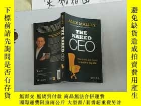 二手書博民逛書店The罕見Naked CEO The Truth You Nee