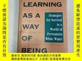 二手書博民逛書店Learning罕見as a Way of Being 《學習為生存之道》 英文原版Y15270 英文原版