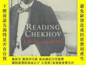 二手書博民逛書店Reading罕見Chekhov: A Critical Jou