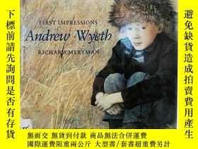 二手書博民逛書店First罕見Impressions: Andrew Wyeth