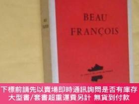 二手書博民逛書店法文原版罕見Beau François: Maurice GENEVOIX 1965年版Y7215 Mauri