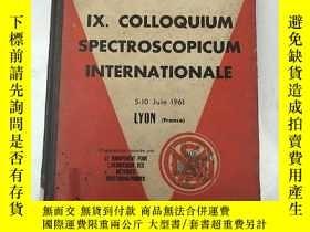 二手書博民逛書店IX.colloquium罕見spectroscopicum i