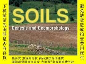 全新書博民逛書店Soils:Genesis And GeomorphologyY307751 Randall J. Schae