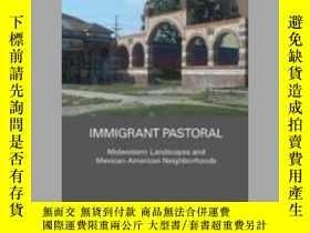 二手書博民逛書店Immigrant罕見PastoralY410016 Susan Dieterlen ISBN:978113