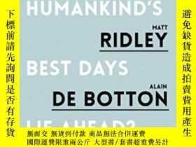 二手書博民逛書店Do罕見Humankind s Best Days Lie Ah