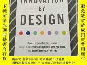 二手書博民逛書店Innovation罕見By Design-設計創新Y458370