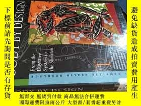 二手書博民逛書店BODY罕見BY DESIGN 1Y162251 ISBN:9780787638986