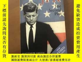 二手書博民逛書店JFK:罕見The Second Plot(英文版)Y5375