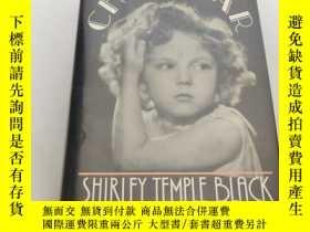 二手書博民逛書店Child罕見Star:An Autobiography(英文原版 秀蘭鄧波爾自傳 至少有48頁插圖 546頁)精