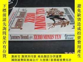 二手書博民逛書店James罕見Bond ZERO MINUS TEN Raymo