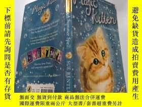 二手書博民逛書店magic罕見Kitten:A Summer Spell :魔術小貓:夏天拼寫.Y200392