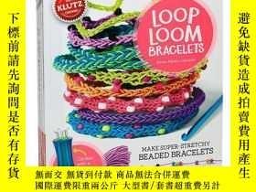 二手書博民逛書店Loop罕見Loom Bracelets 英文原版 兒童手工書: