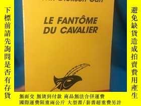 二手書博民逛書店Le罕見Fantôme Du Cavalier【騎士的幽靈】【約