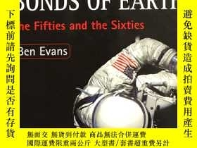 二手書博民逛書店Escaping罕見the Bonds of Earth: Th