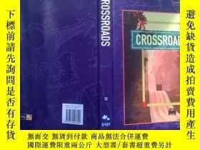 二手書博民逛書店CROSSROADS罕見10【-27】+Y210251