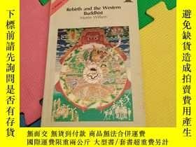 二手書博民逛書店Rebirth罕見and the Western Buddhis