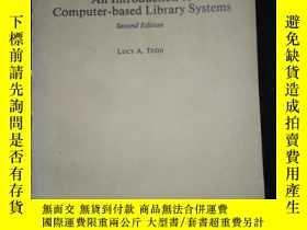 二手書博民逛書店An罕見Introduction to Computer-based Library SystemsY1614
