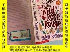 二手書博民逛書店marshmallow罕見magic and the wild rose rouge 棉花糖魔法和野玫瑰胭脂Y