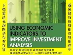 二手書博民逛書店Using罕見Economic Indicators To Improve Investment Analysis