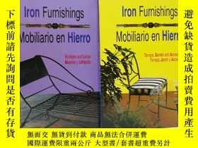 二手書博民逛書店Iron罕見Furnishings Mobiliario en Hierr 鐵藝家具兩本一套 法語Y22565