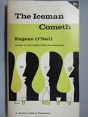 【書寶二手書T8/原文小說_OAC】The Iceman Cometh_Eugene O Neill
