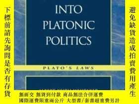 二手書博民逛書店A罕見Journey Into Platonic Politics-柏拉圖政治之旅Y436638 Keith