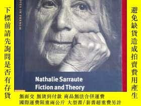 二手書博民逛書店Nathalie罕見Sarraute, Fiction and