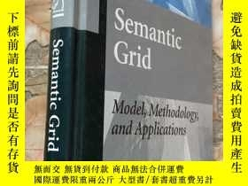 全新書博民逛書店浙江大學Semantic Grid:Model,Methodol