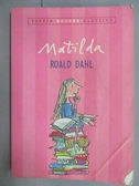 【書寶二手書T9/原文小說_MRY】Matilda_Roald Dahl