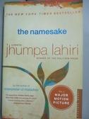 【書寶二手書T4/原文小說_HLY】The Namesake_Lahiri, Jhumpa