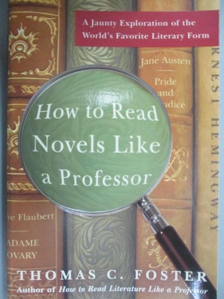 【書寶二手書T1/文學_IJU】How to Read Novels...-A Jaunty Exploration..._Foster
