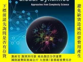二手書博民逛書店Global罕見Dynamics: Approaches from Complexity ScienceY41