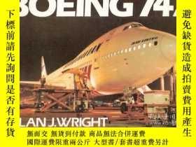 二手書博民逛書店Boeing罕見747-波音747Y443421 Alan J. Wright P... 出版1970
