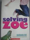 【書寶二手書T6/原文小說_LCK】Solving Zoe_Barbara Dee