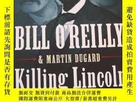 二手書博民逛書店Killing罕見Lincoln: The Shocking A