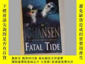 二手書博民逛書店英文原版罕見Fatal Tide by Iris Johanse