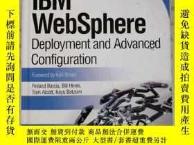 二手書博民逛書店IBM罕見WebSphere Deployment and Advanced Configuration Rola