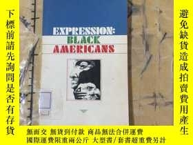 二手書博民逛書店Expression罕見: Black AmericansY25