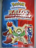 【書寶二手書T1/電玩攻略_WFC】Pokemon Kalos Region Handbook_Scholastic Inc. (COR)