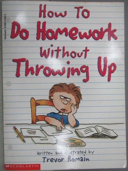 【書寶二手書T1/原文小說_MOI】How to Do Homework without Throwing Up